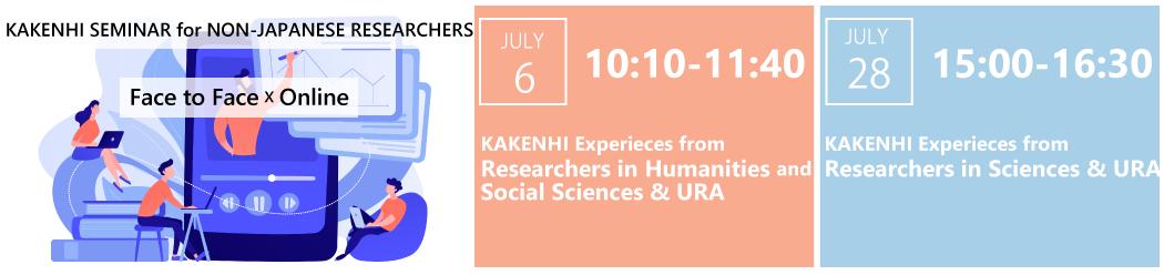 KAKENHI SEMINARS FOR NON-JAPANESE RESEARCHERS